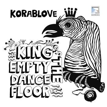 [ELSVREC021] Korablove - King of the Empty Dance Floor cover art