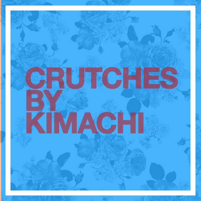 Crutches EP cover art