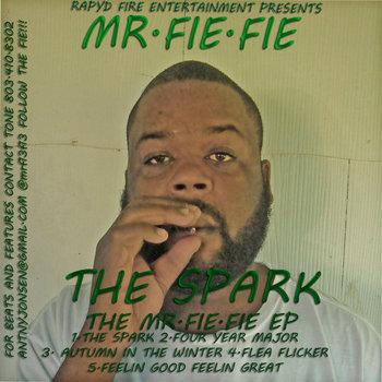 MR FIE FIE - THE SPARK (THE MR FIE FIE EP) cover art