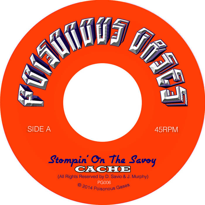 CACHE Stompin' On The Savoy / Rubbin' On Rubber cover art