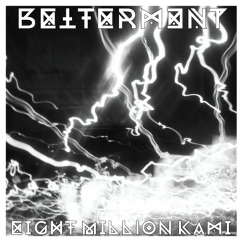 Betterment/Eight Milion Kami Split Tape