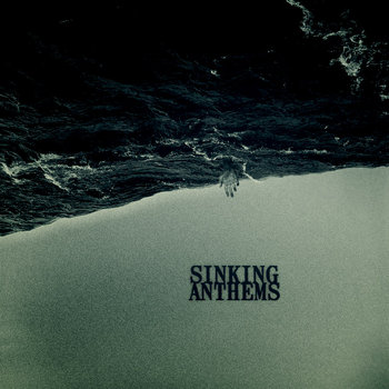 Sinking Anthems cover art