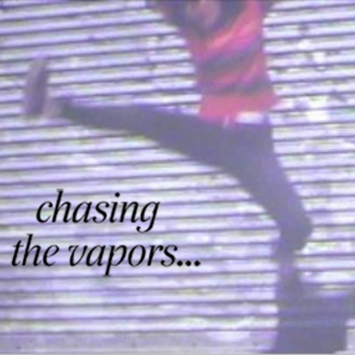 Chasing the Vapors cover art