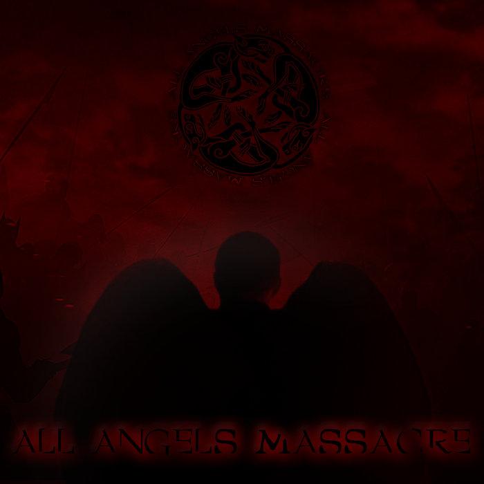 All Angels Massacre cover art