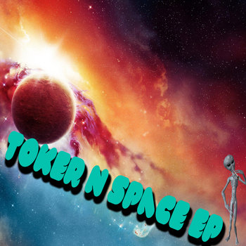 Toker N Space EP cover art