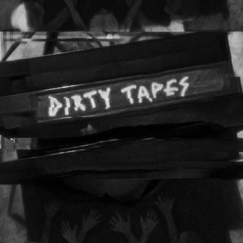 Dirty Tapes cover art