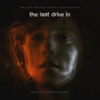 The Last Drive In (Original Soundtrack) cover art