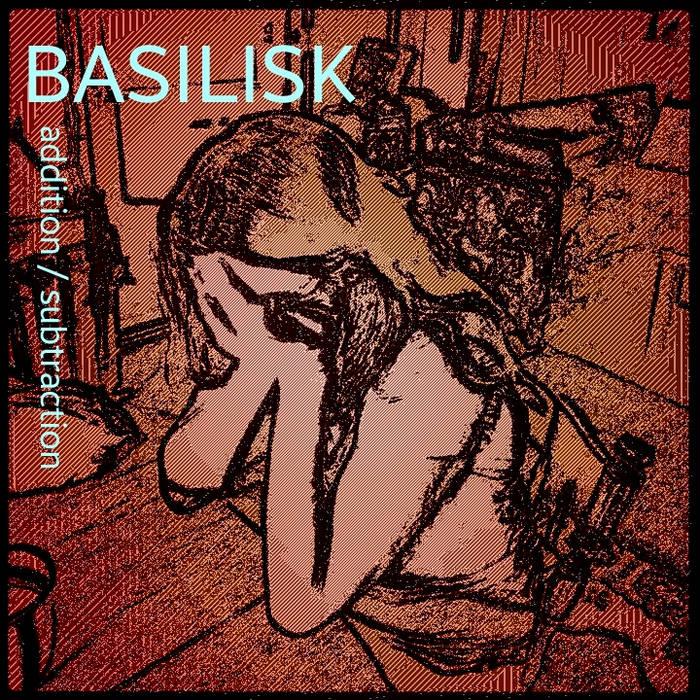 Basilisk Double Album: Addition & Subtraction cover art