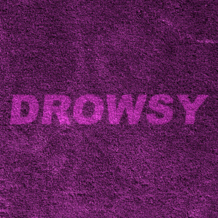 DROWSY cover art
