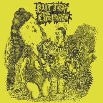 Butter The Children cover art