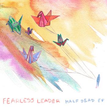 Half Dead EP cover art