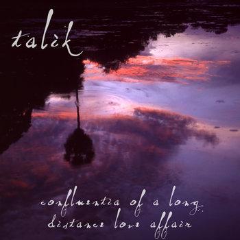 Confluentia of a Long Distance Love Affair cover art