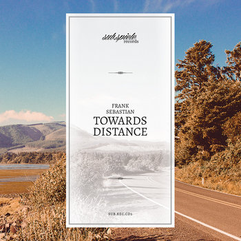 Towards Distance (Vinyl / CD) cover art