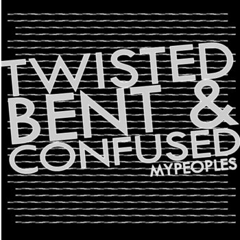 Twisted, Bent & Confused cover art