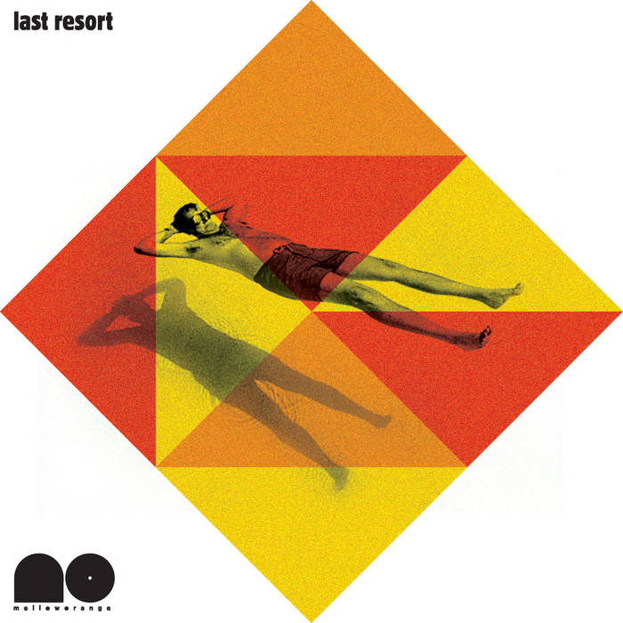 Mellow Orange presents Last Resort cover art