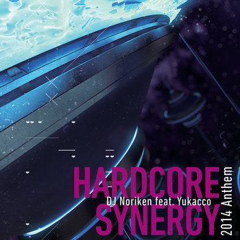 HARDCORE SYNERGY 2014 Anthem cover art