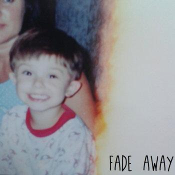 Fade Away EP cover art