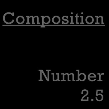 Composition Number 2.5 cover art