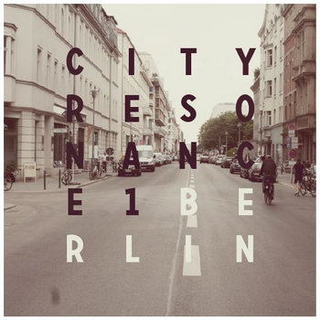 City Resonance #1: Berlin cover art