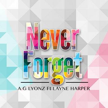 Never Forget Ft Layne Harper cover art