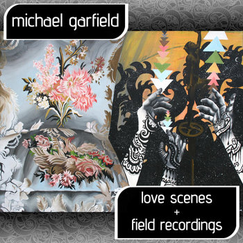 Love Scenes & Field Recordings cover art