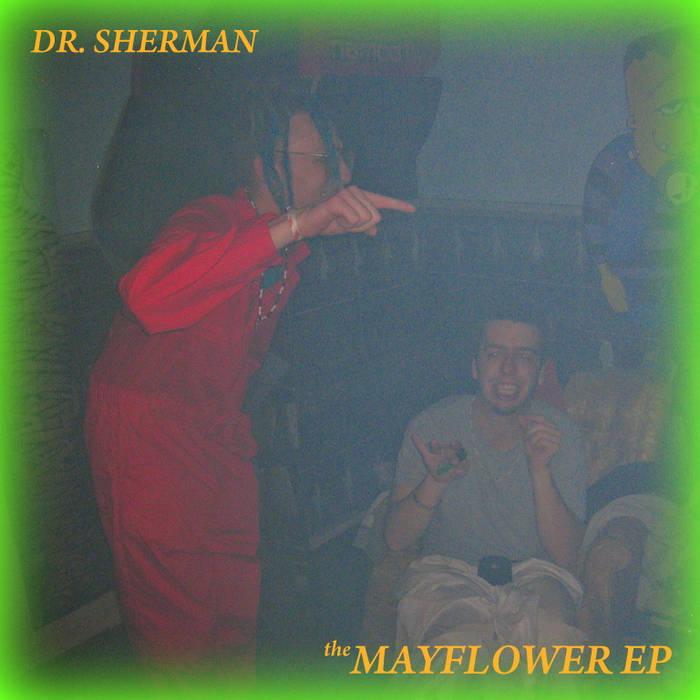 DR. SHERMAN - THE MAYFLOWER EP cover art