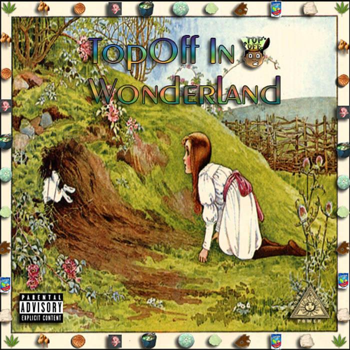 CJTopOff - TopOff In Wonderland (2014)