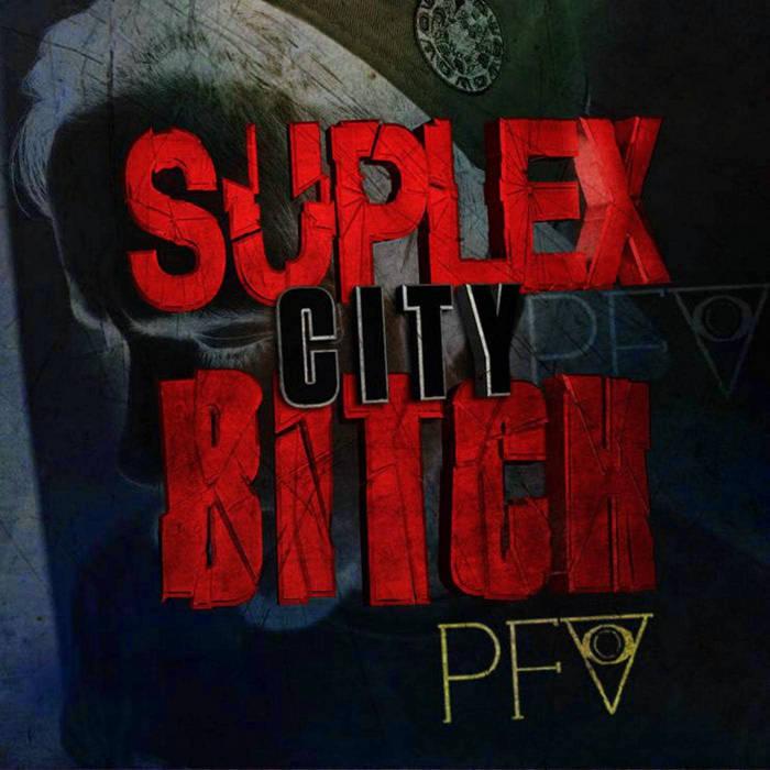 Suplex City, Bitch! cover art