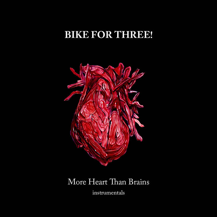 Bike For Three! - More Heart Than Brains Instrumentals cover art