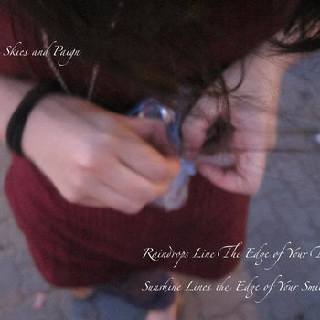 Raindrops Line the Edge of Your Thoughts/ Sunshine Lines the Edge of Your Smile cover art