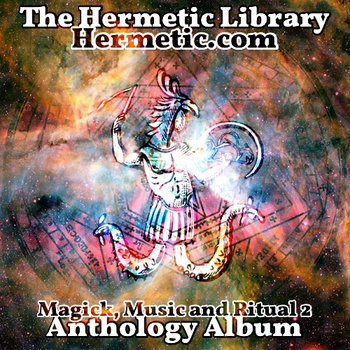 The Hermetic Library Anthology Album - Magick, Music and Ritual 2 cover art