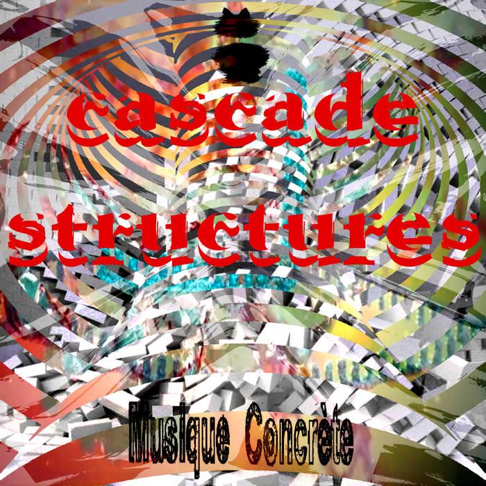 IFAR Musique Concrète cascade structures compilation cover art