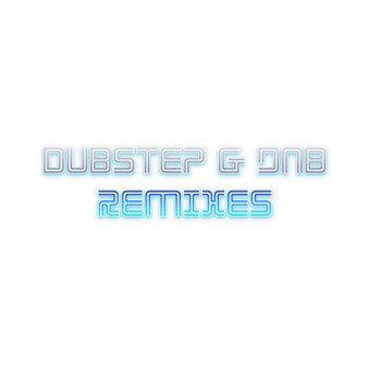 Dubstep & dnb remixes cover art