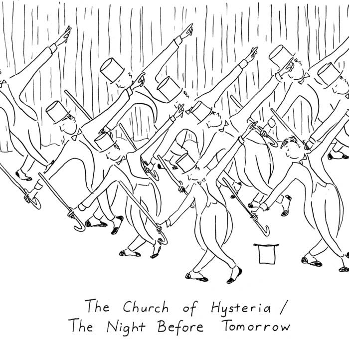 The Church of Hysteria / The Night Before Tomorrow cover art