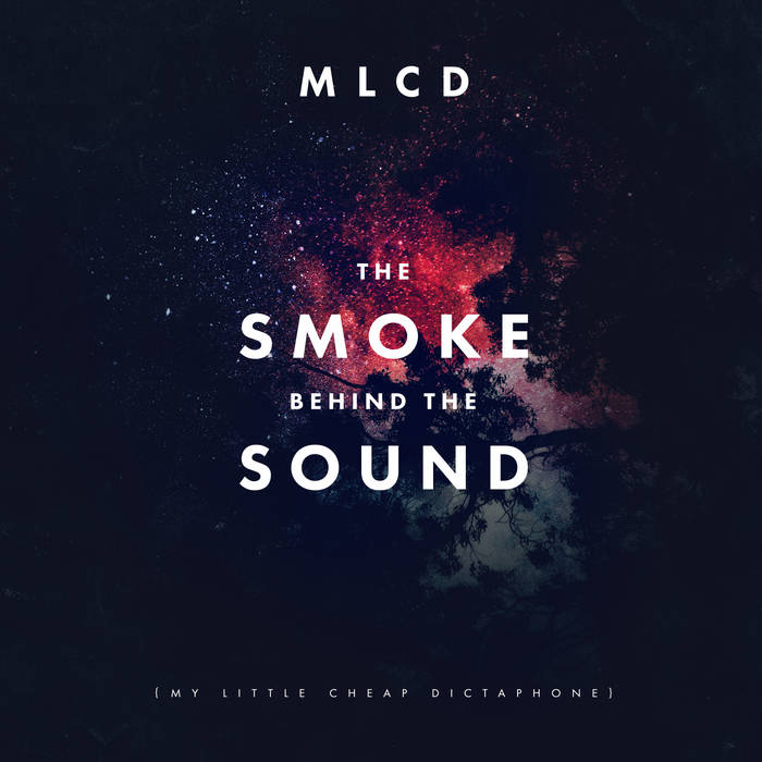 The Smoke Behind The Sound cover art