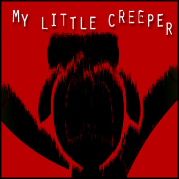 My Little Creeper cover art