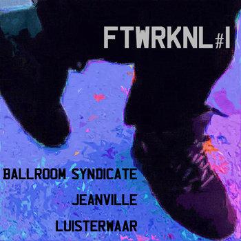 FTWRKNL#1 cover art