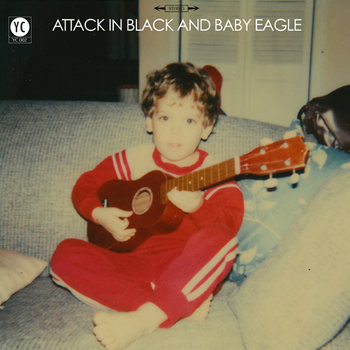 Attack in Black and Baby Eagle cover art