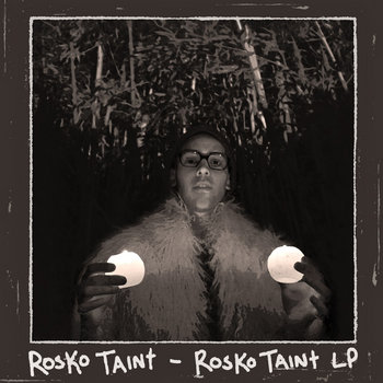 Rosko Taint LP cover art
