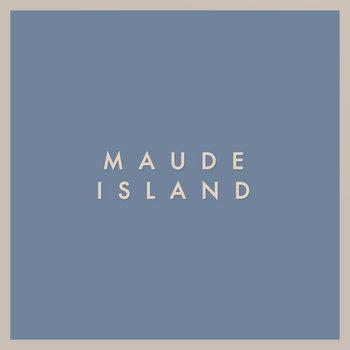 Maude Island cover art