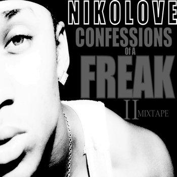 Niko Love Presents : #ConfessionsOfAFreak2 cover art