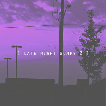 [ late night bumps 2 ] cover art