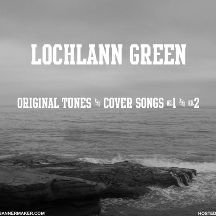 Original Tunes & Cover Songs #1 & #2 cover art