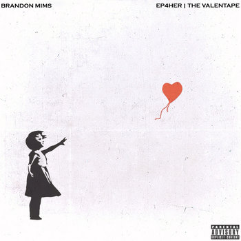 EP4HER   THE VALENTAPE cover art