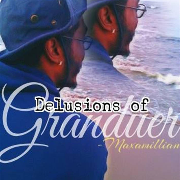 Delusions Of Granduer cover art