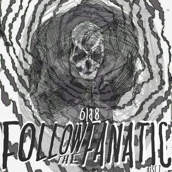 [Disc 1] Follow the Fanatic cover art