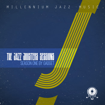 The Jazz Jousters Sessions - Season One cover art