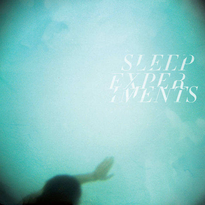 Sleep Experiments cover art