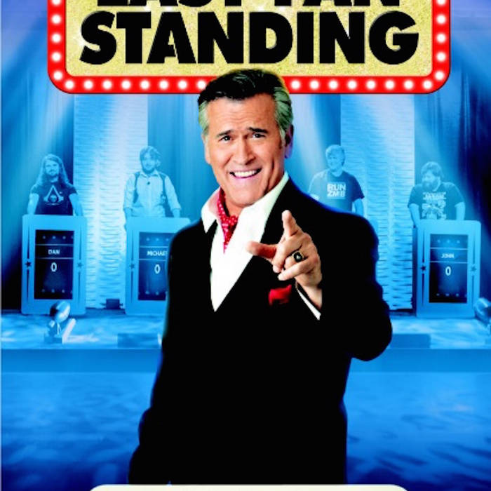 Last Fan Standing (Bruce Campbell's Theme for the Fans) cover art