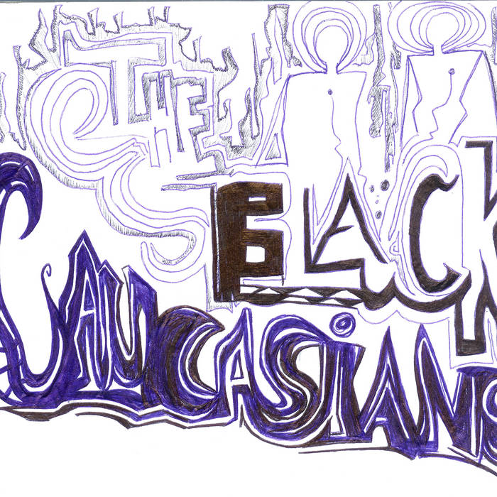 The Black Caucasians cover art